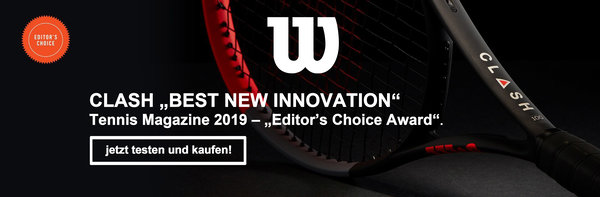"Wilson,Clash,""Best new Innovation, Tennis Magazine 2019, Editors Choice, Jetzt testen und Kaufen, Test"